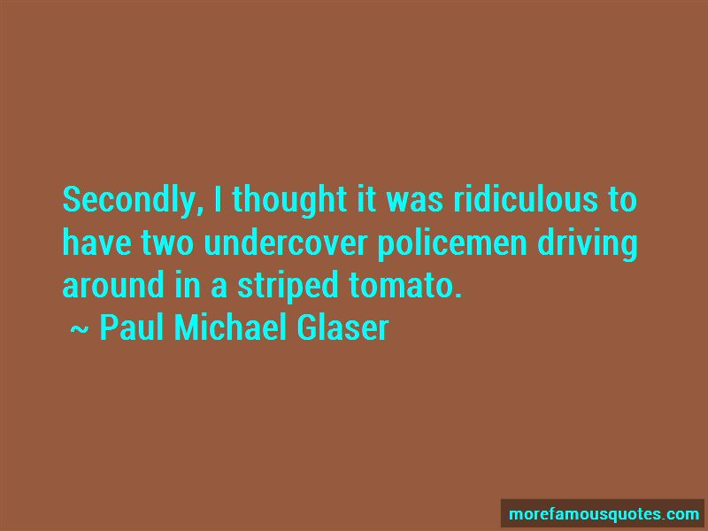 Paul Michael Glaser Quotes Pictures 4