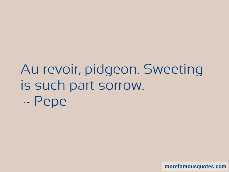 Pepe Quotes Pictures 4