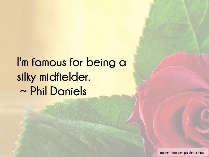 Phil Daniels Quotes Pictures 4