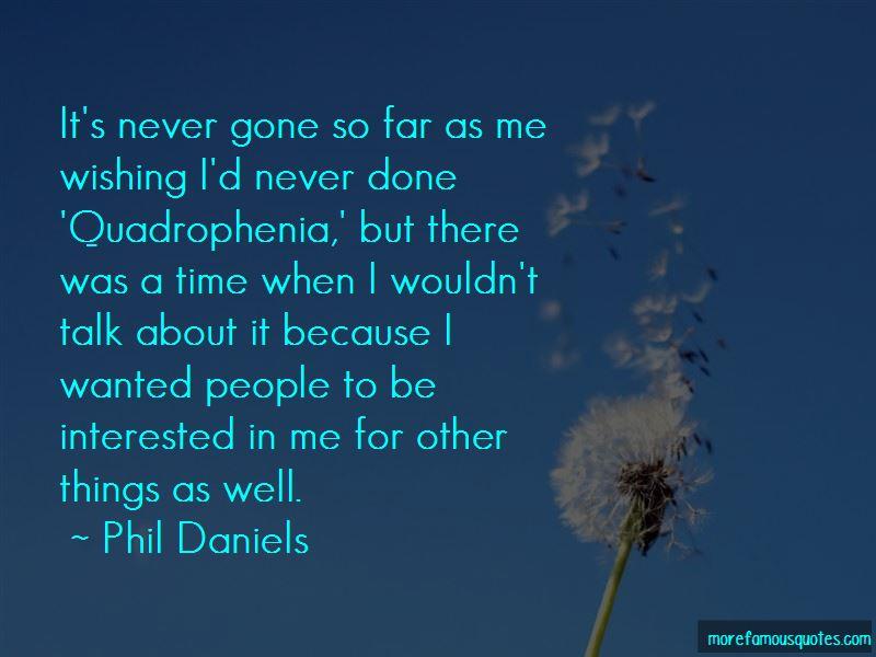 Phil Daniels Quotes