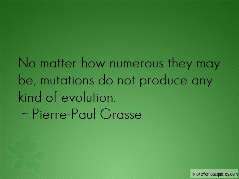 Pierre-Paul Grasse Quotes Pictures 3
