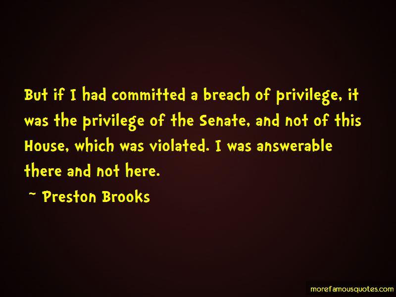 Preston Brooks Quotes Pictures 3