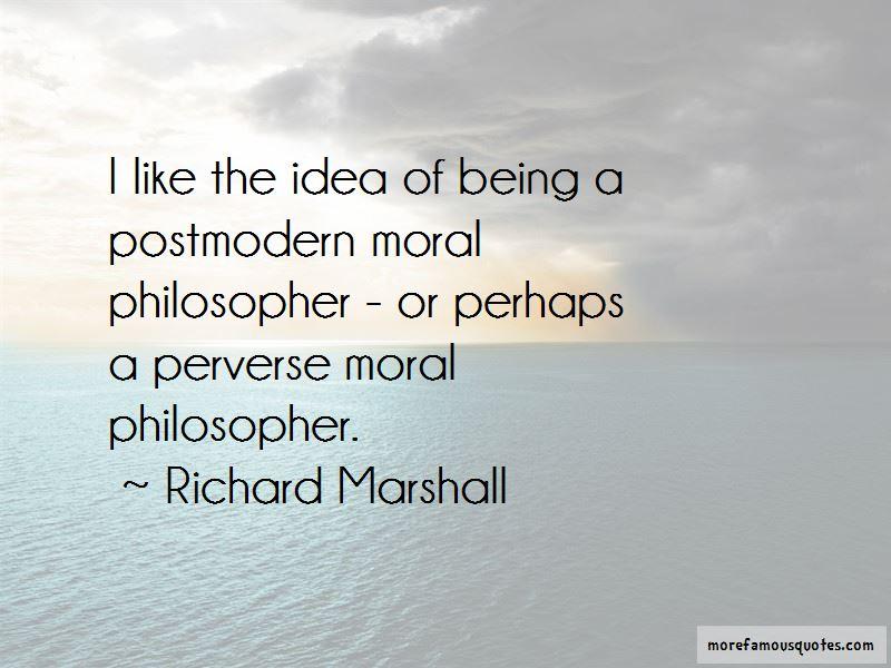 Richard Marshall Quotes