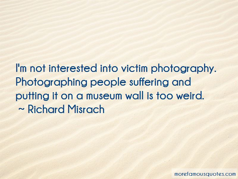Richard Misrach Quotes Pictures 2