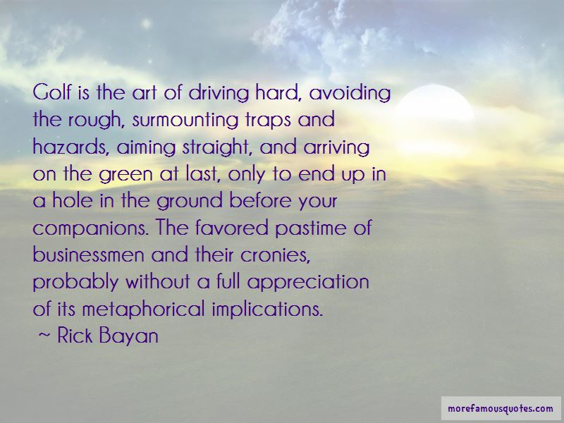 Rick Bayan Quotes Pictures 4