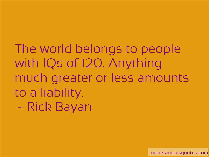 Rick Bayan Quotes