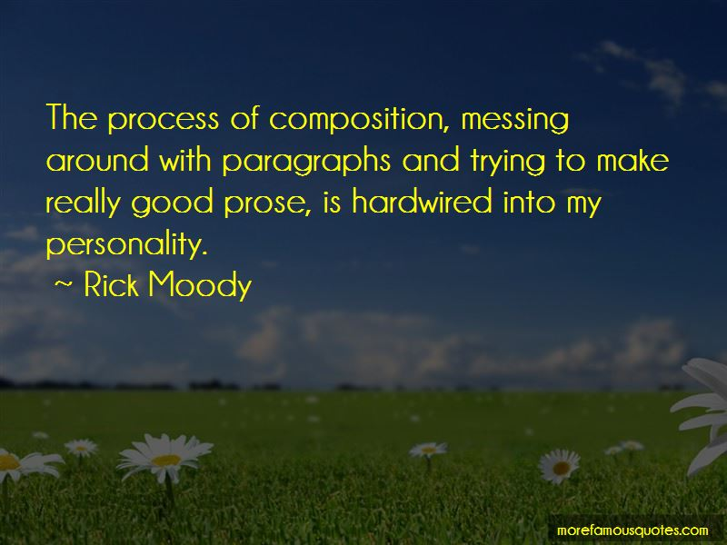 Rick Moody Quotes Pictures 3