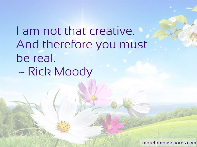 Rick Moody Quotes