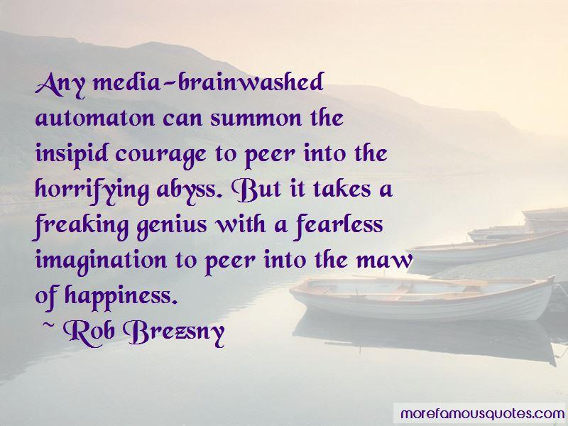 Rob Brezsny Quotes Pictures 3