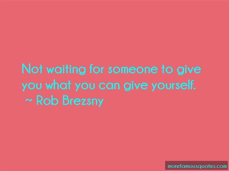 Rob Brezsny Quotes Pictures 4