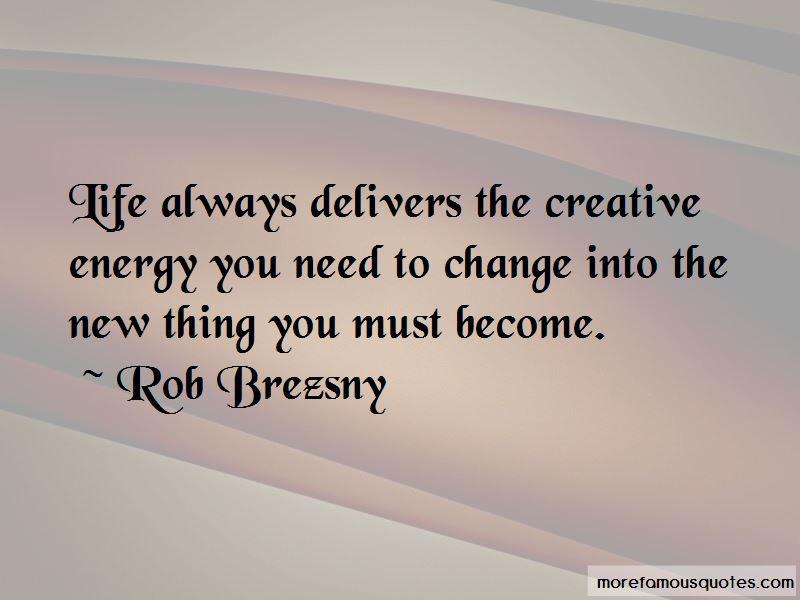 Rob Brezsny Quotes