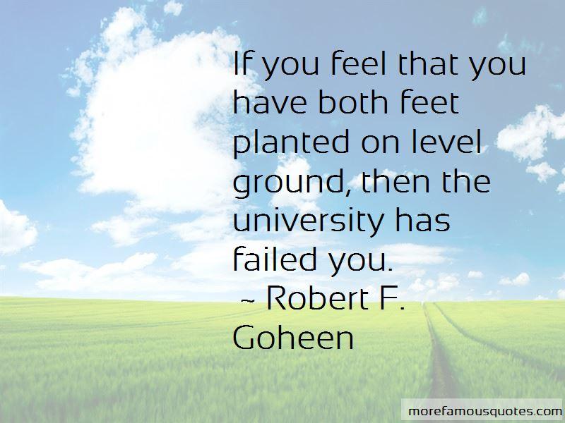 Robert F. Goheen Quotes