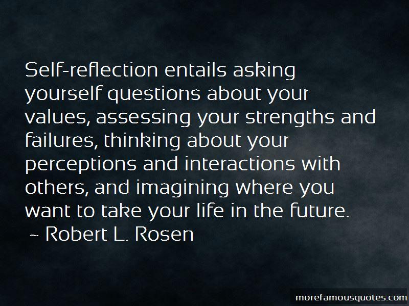 Robert L. Rosen Quotes
