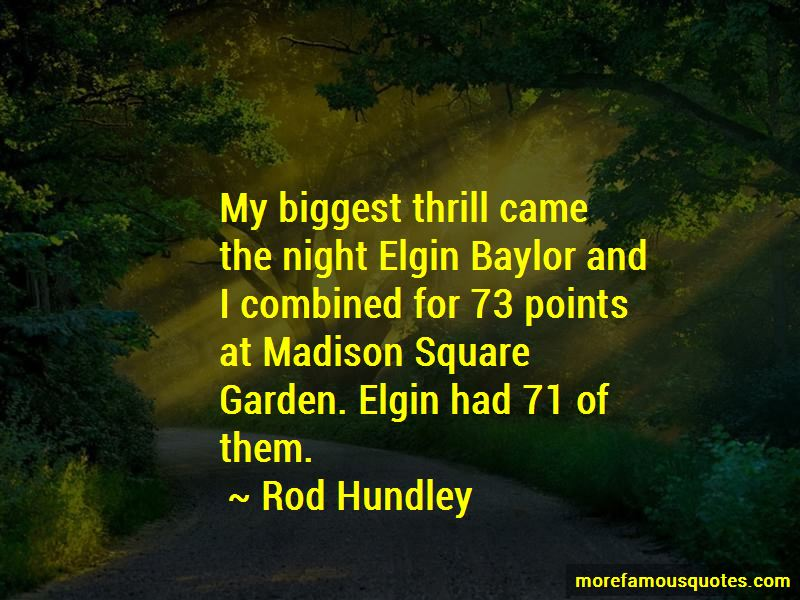 Rod Hundley Quotes Pictures 3