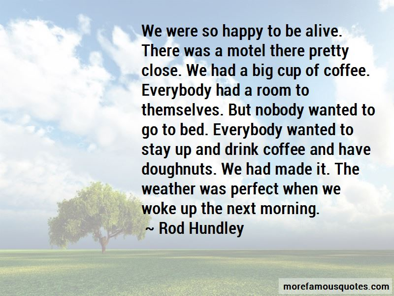 Rod Hundley Quotes