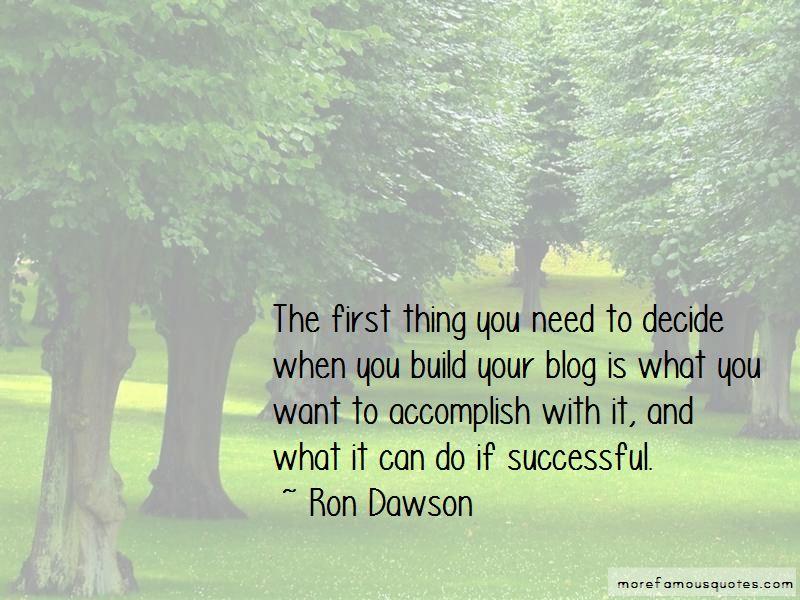 Ron Dawson Quotes