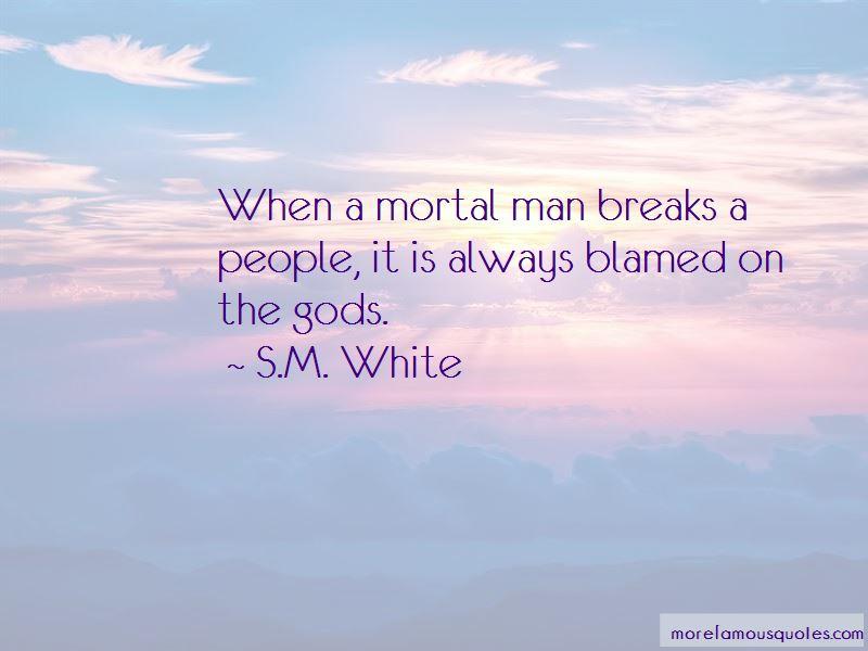 S.M. White Quotes