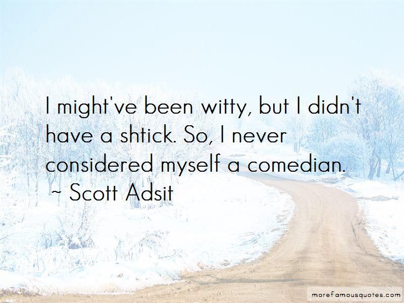 Scott Adsit Quotes Pictures 2