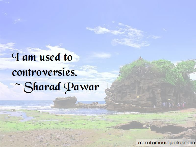 Sharad Pawar Quotes Pictures 3