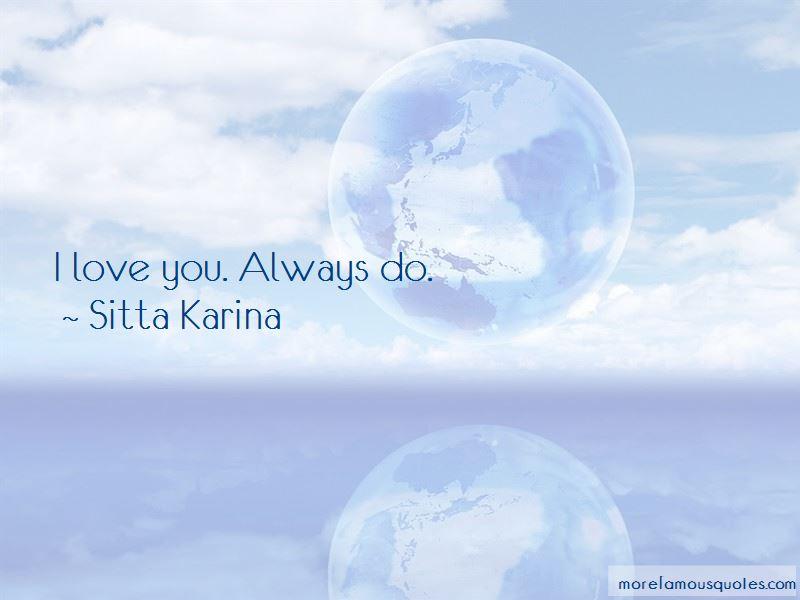 Sitta Karina Quotes Pictures 4