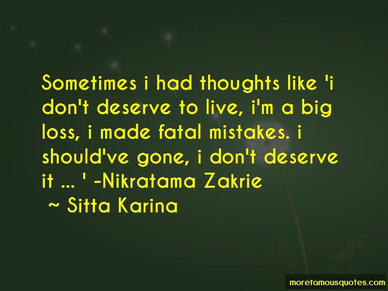 Sitta Karina Quotes
