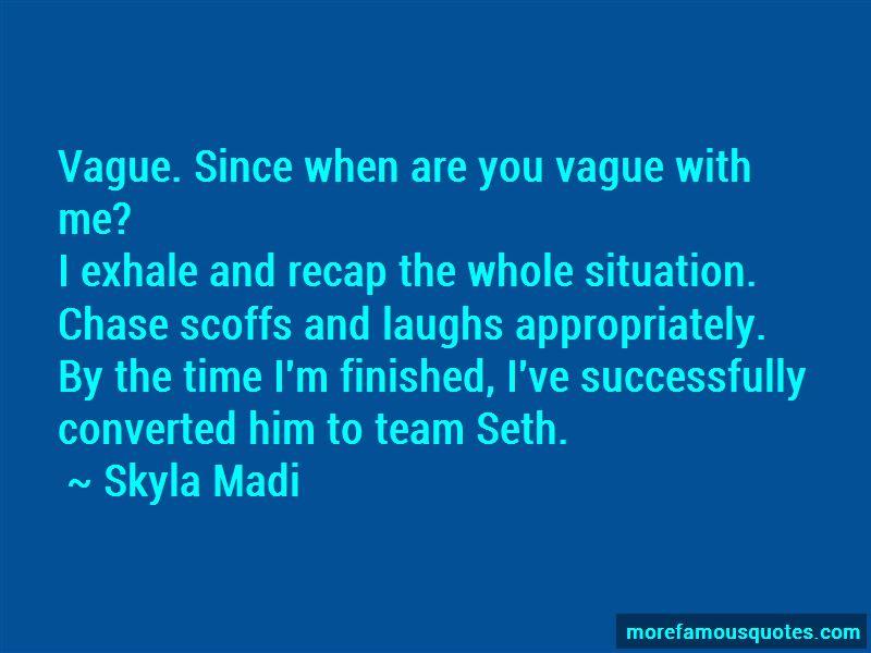 Skyla Madi Quotes