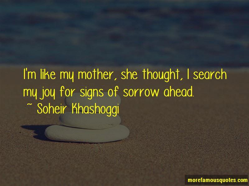 Soheir Khashoggi Quotes