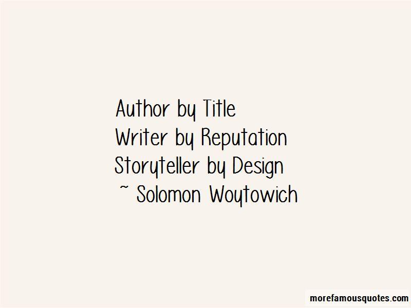 Solomon Woytowich Quotes Pictures 4