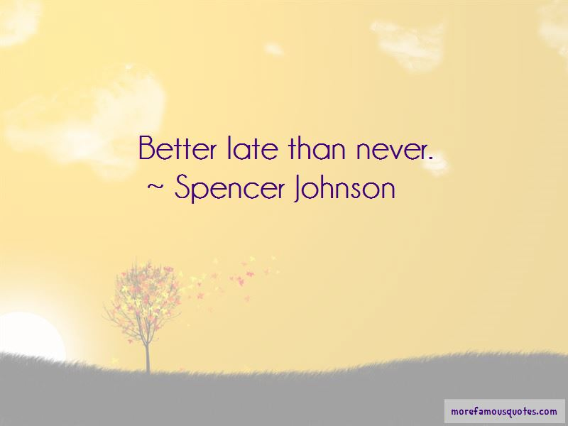 Spencer Johnson Quotes Pictures 4