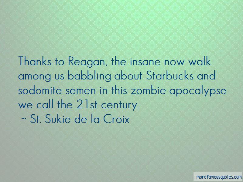 St. Sukie De La Croix Quotes