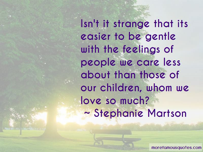 Stephanie Martson Quotes