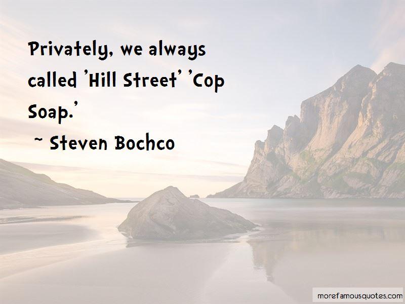 Steven Bochco Quotes Pictures 4