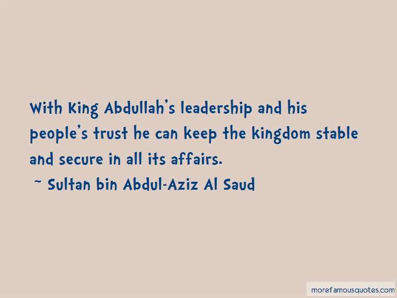 Sultan Bin Abdul-Aziz Al Saud Quotes Pictures 3