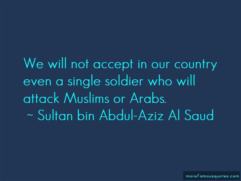 Sultan Bin Abdul-Aziz Al Saud Quotes Pictures 4