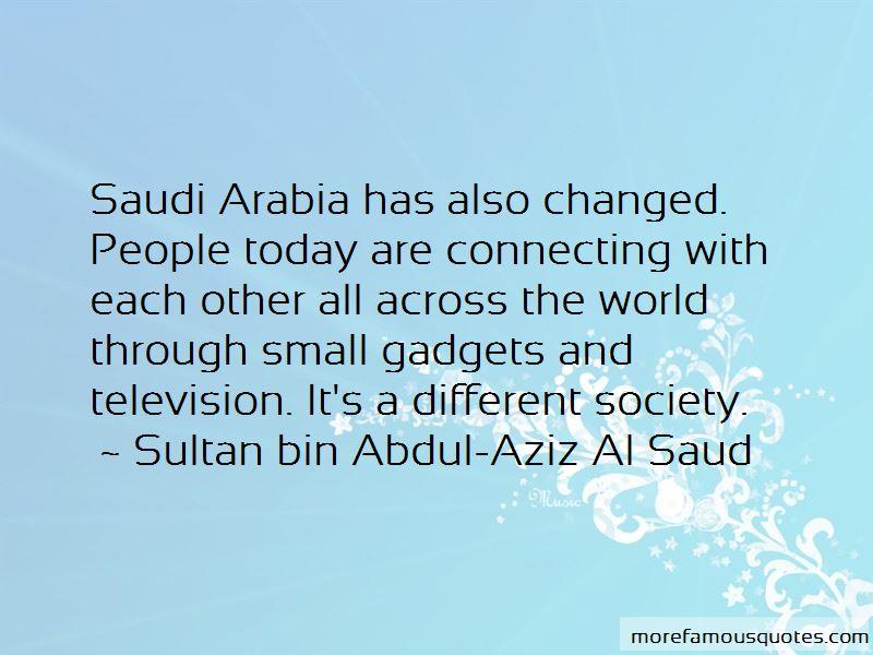 Sultan Bin Abdul-Aziz Al Saud Quotes