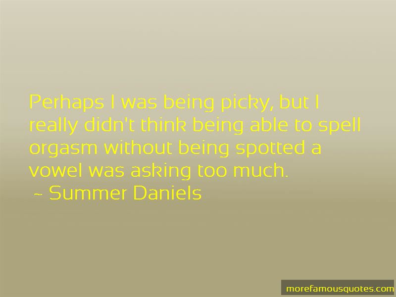 Summer Daniels Quotes