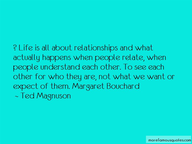 Ted Magnuson Quotes Pictures 2