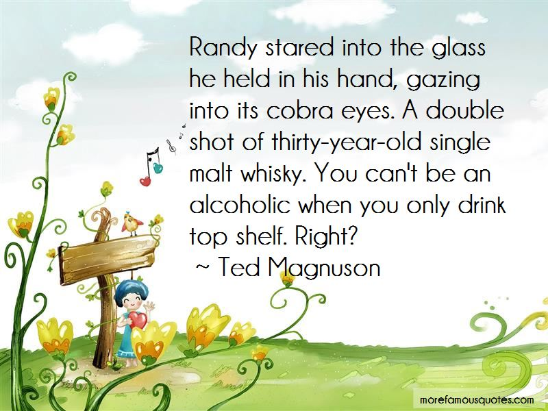 Ted Magnuson Quotes