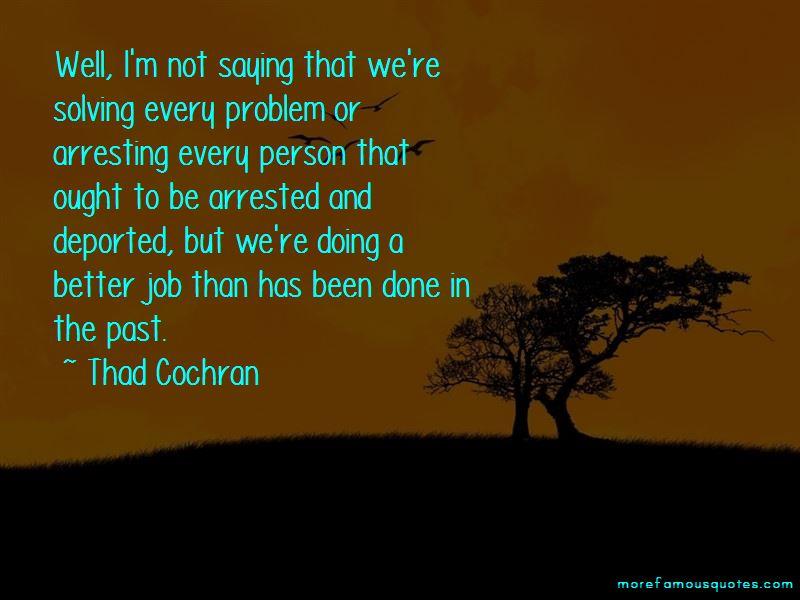 Thad Cochran Quotes