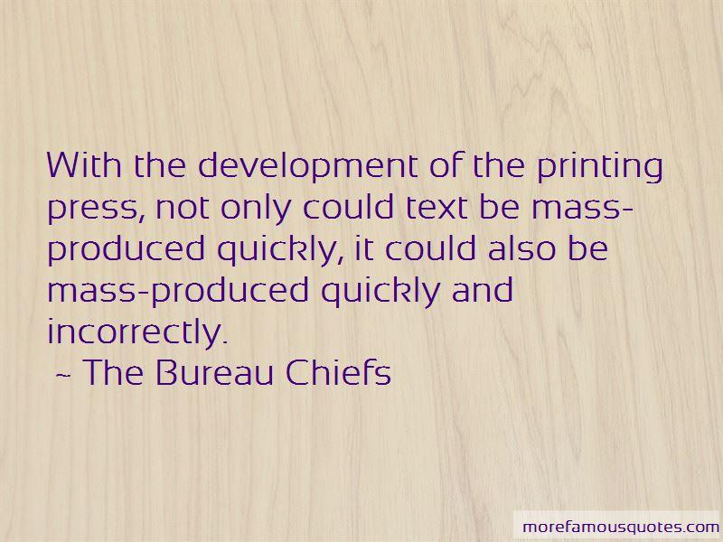 The Bureau Chiefs Quotes