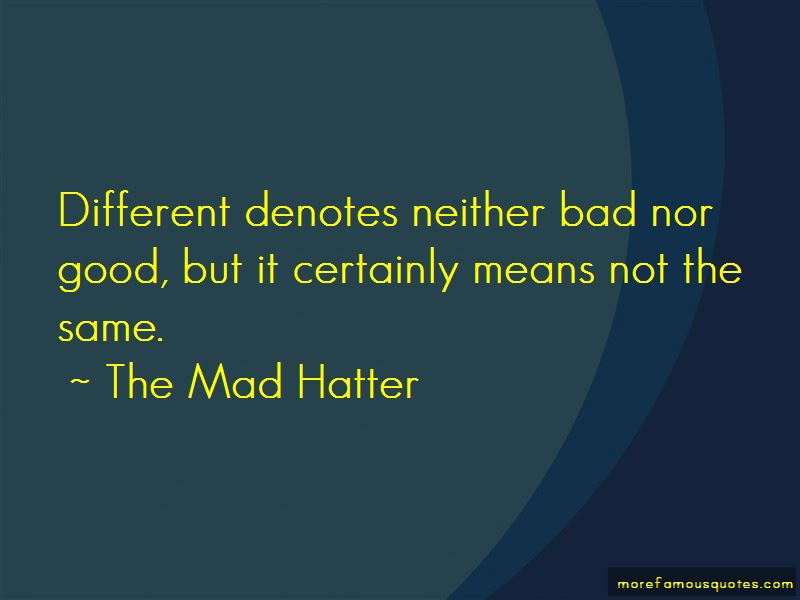 The Mad Hatter Quotes