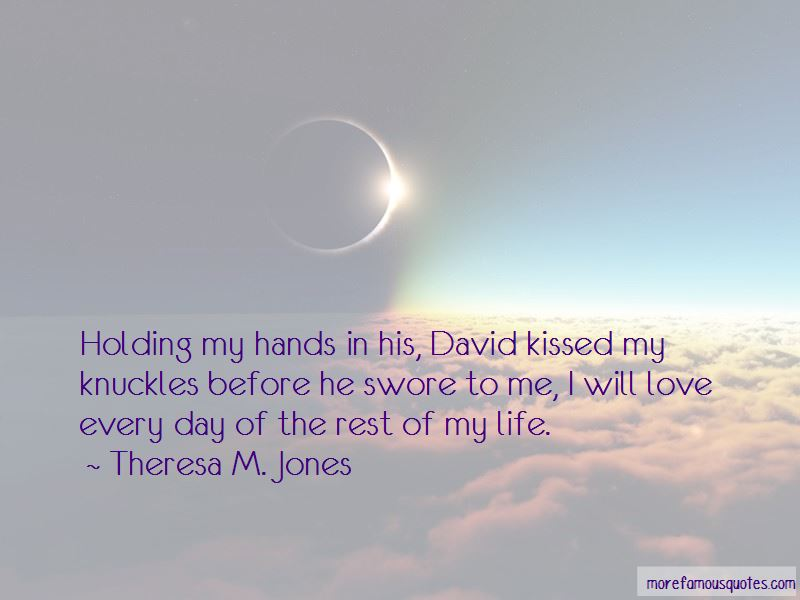 Theresa M. Jones Quotes