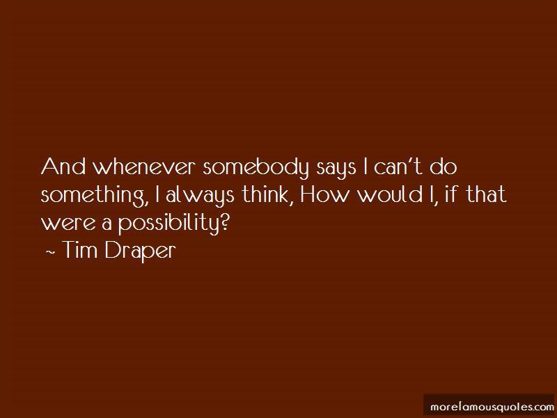 Tim Draper Quotes