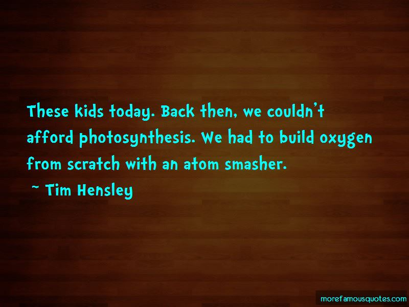 Tim Hensley Quotes Pictures 2