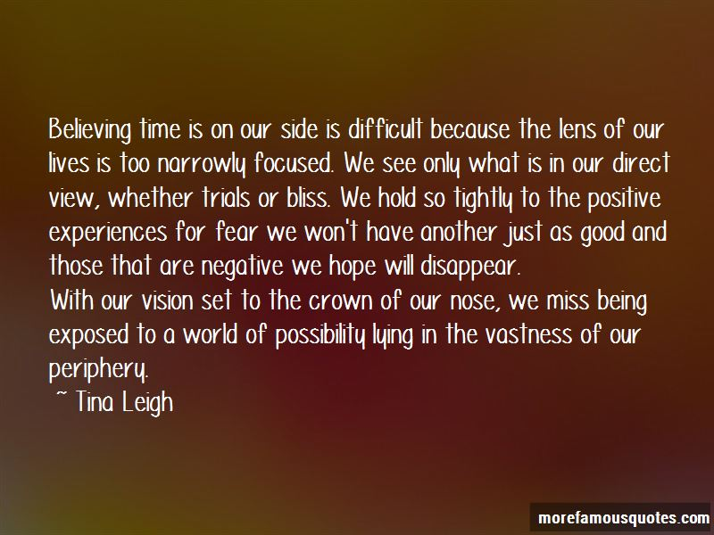 tina leigh quotes top 1 famous quotes by tina leigh