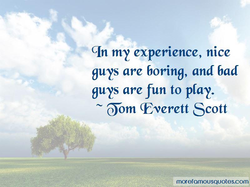 Tom Everett Scott Quotes Pictures 3