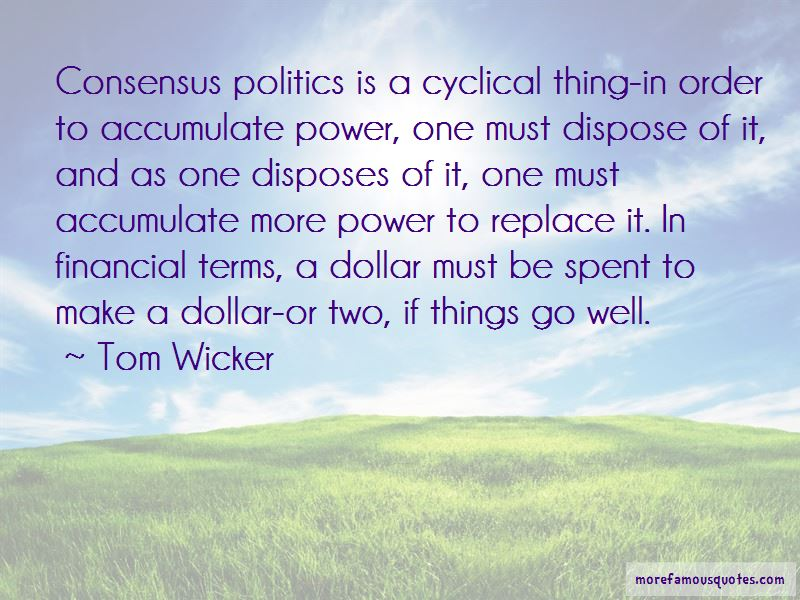 Tom Wicker Quotes Pictures 4