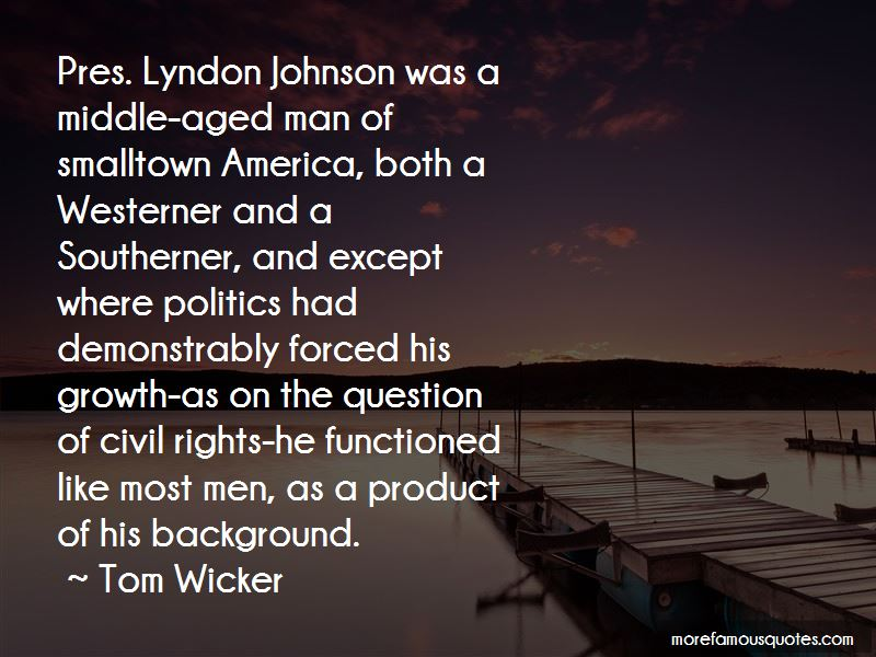 Tom Wicker Quotes