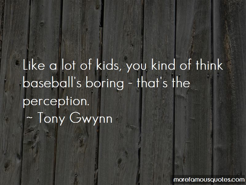 Tony Gwynn Quotes Pictures 2
