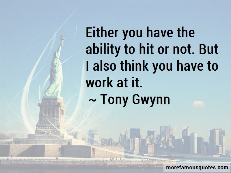 Tony Gwynn Quotes Pictures 3